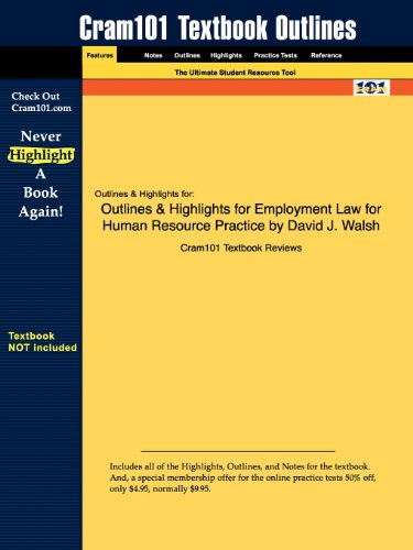 Outlines & Highlights for Employment Law for Human Resource Practice by David J. Walsh
