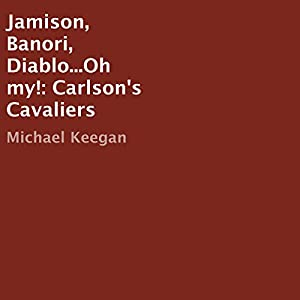 Jamison, Banori, Diablo...Oh My! Audiobook