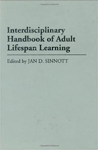 Image result for Interdisciplinary Handbook of Adult Lifespan Learning by Jan D. Sinnott