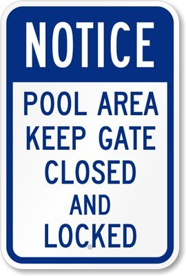Smartsign Notice Pool Area Keep Gate Closed And Locked Sign 12 X 18 3m High Intensity