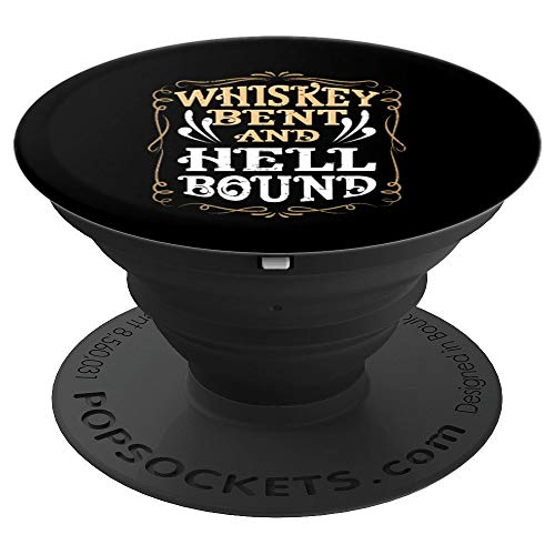 Whiskey Bent And Hellbound design Country Biker Bourbon Gift PopSockets Grip and Stand for Phones and Tablets
