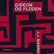 Gideon og floden (En Gideon krimi) | J. J. Marric