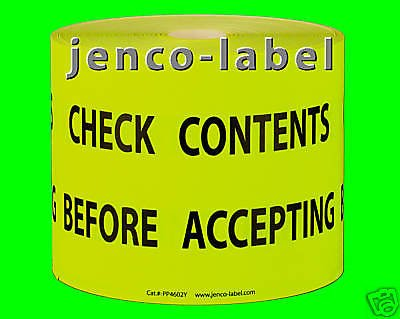Jenco-Label PP4602Y, 500 4X6 Check Contents Before Accepting Label by Jenco-Label