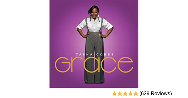 Grace (Live/Deluxe) by Tasha Cobbs Leonard on Amazon Music