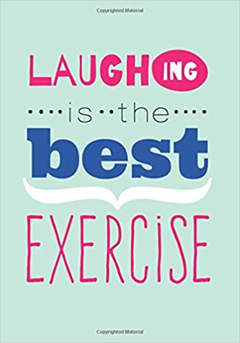 amazon laughing is the best exercise laughter quotes journal