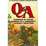 Rodale's Gardening Questions and Answers, Organic Gardening Magazine Staff, 0517093049