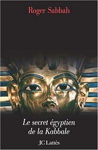 Le Pharaon juif par Roger Sabbah