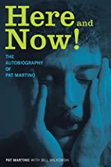 Here and Now!: The Autobiography of Pat Martino Hardcover