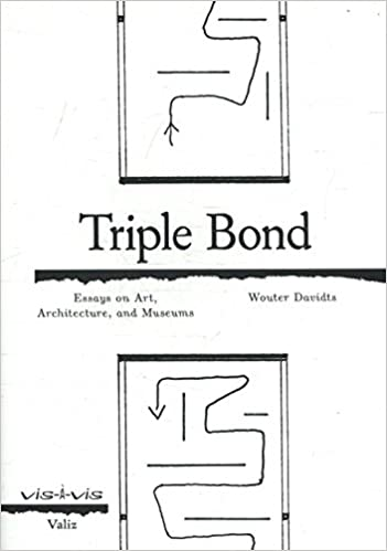 Essay Tips For High School Triple Bond Essays On Art Architecture And The Museum Wouter Davidts   Amazoncom Books College Vs High School Essay also Business Essay Sample Triple Bond Essays On Art Architecture And The Museum Wouter  History Of English Essay