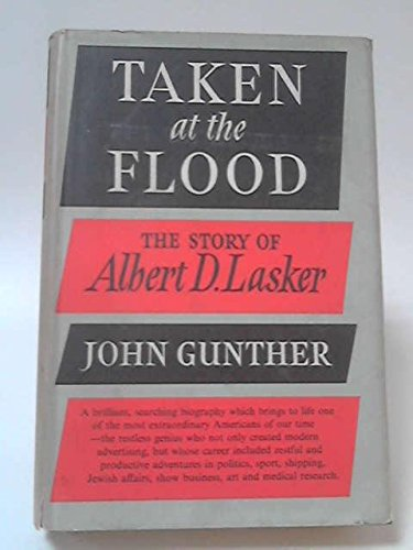 Taken At The Flood by John Gunther