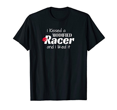 Dirt Track Racing Shirt, I Kissed A Modified Racer Women ()