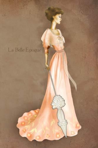 La Belle Epoque: Vintage Style Fashion Illustration Journal