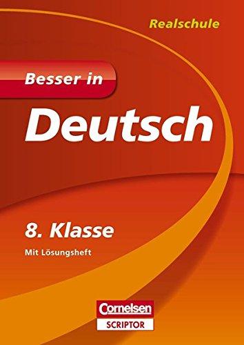 Besser in Deutsch - Realschule 8. Klasse (Cornelsen Scriptor - Besser in)