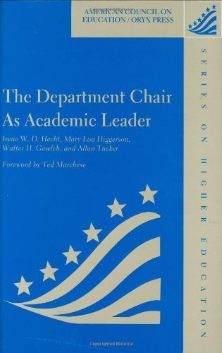 The Department Chair As Academic Leader: (American Council on Education Oryx Press Series on Higher Education) Hardcover October 13, 1998