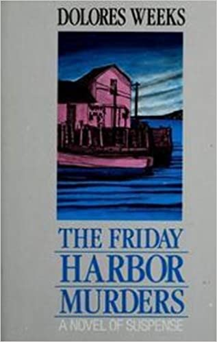 The Friday Harbor Murders, Weeks, Dolores