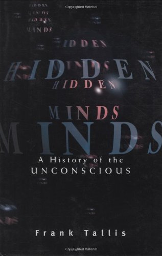 Hidden Minds: A History of the Unconscious