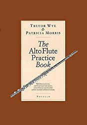 The Alto flute practice book: With historical notes, useful technical information, comprehensive repertoire list and the standard orchestral extracts