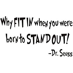Amaonm Removable Vinyl Quotes Dr. Seuss Why FIT IN when you were born to STAND Wall Decals Home Art Decor Sayings Words Lettering Wall Stickers Murals for Nursery room Kids room Bedroom Classroom