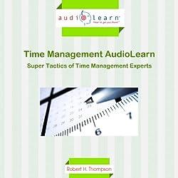 Super Tactics of Time Management Experts
