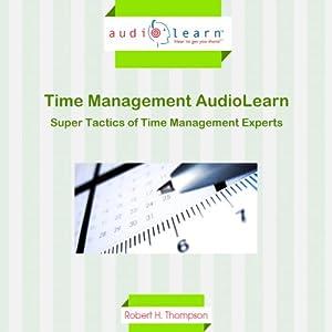 Super Tactics of Time Management Experts Audiobook