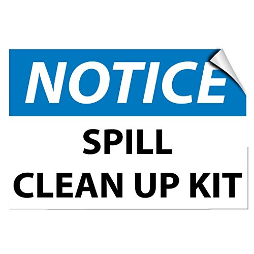 Notice Spill Clean Up Kit Hazard Vinyl Label Decal Sticker 10 inches x 14 inches (Spill Kit Sticker)