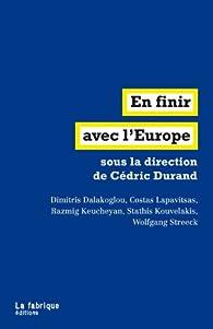 En finir avec l'Europe par Cédric Durand