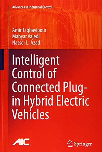 Intelligent Control of Connected Plug-in Hybrid Electric Vehicles (Advances in Industrial Control)