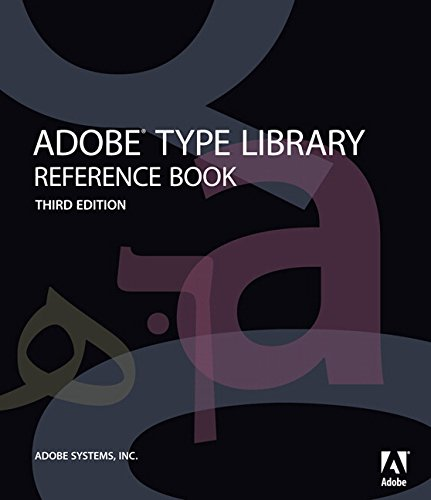 Adobe Type Library Reference Book (3rd Edition)
