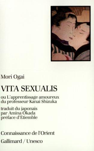 Vita sexualis, ou, L'apprentissage amoureux du professeur Kanai Shizuka