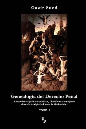 Descargar Libro Genealogía Del Derecho Penal Gazir Sued