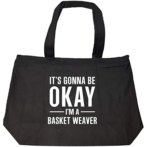It's Gonna Be Okay I'm A Basket Weaver - Tote Bag With Zip