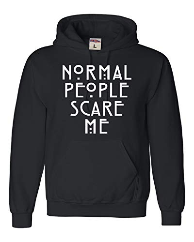 Go All Out Small Black Adult Normal People Scare Me Sweatshirt Hoodie