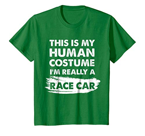 Kids This Is My Human Costume I'm Really a Race Car Shirt 4 Kelly Green -