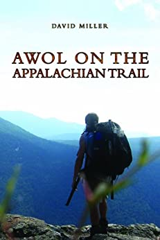 AWOL on the Appalachian Trail by [Miller, David]