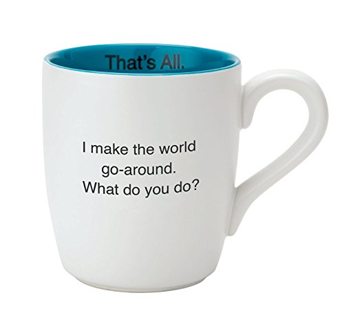 Santa Barbara Design Studio World Go 'Round That's All Ceramic Mug, White/Blue (Boss 1 Mug)