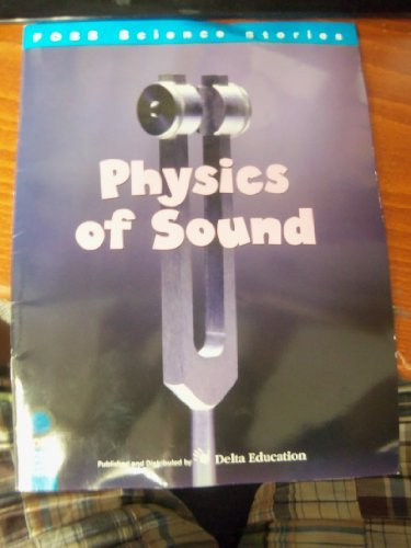 Physics of Sound (FOSS Science Stories)