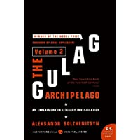 The Gulag Archipelago Volume 2: An Experiment in Literary Investigation (P.S.)