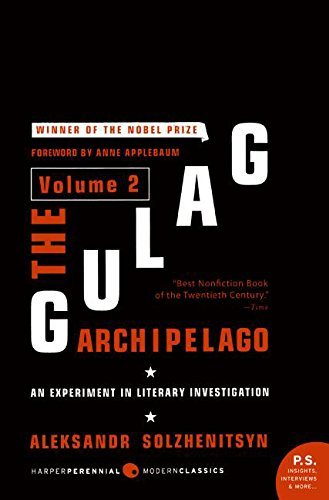 The Gulag Archipelago Volume 2: An Experiment in Literary Investigation cover