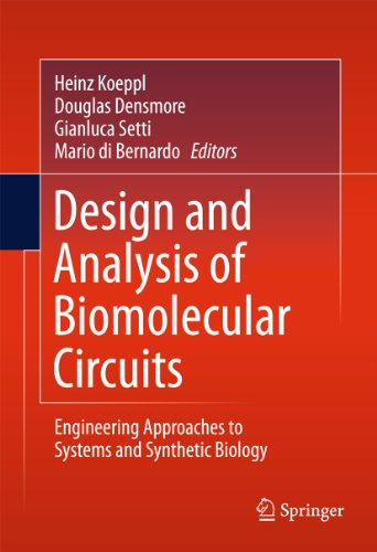 Design and Analysis of Biomolecular Circuits: Engineering Approaches to Systems and Synthetic Biology Pdf