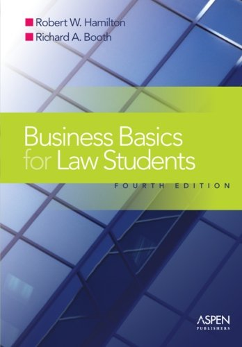 Business Basics for Law Students: Essential Concepts and Applications (Essentials)