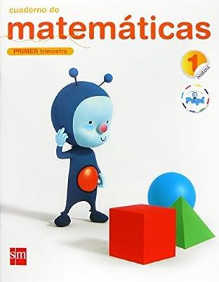 Cuaderno de matemáticas. 1 Primaria, 1 Trimestre. Conecta ...