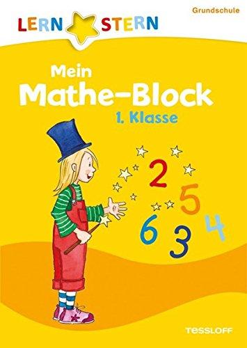 Mein Mathe-Block 1. Klasse: Zahlenraten, Würfelrätsel, Rechentürme (LERNSTERN)