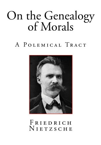 nietzsche on the genealogy of morals Nietzsche claimed that the purpose of the genealogy of morals was to call attention to his previous writings but in fact the book does much more than that, elucidating and expanding on the cryptic aphorisms of beyond good and evil and signalling a return to the essay form.