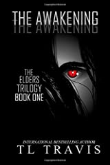 The Awakening (The Elders Trilogy) (Volume 1) Paperback
