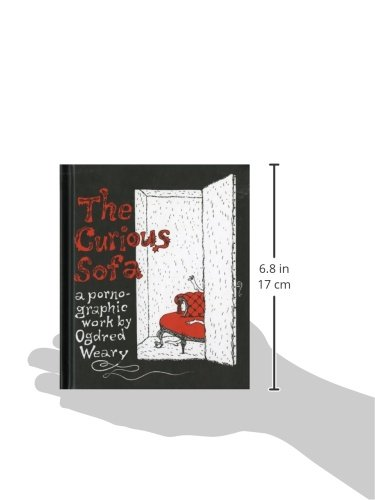 The Curious Sofa: A Pornographic Work by Ogdred Weary ...