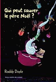 Qui peut sauver le père Noël? par Roddy Doyle