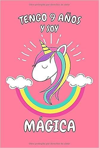 Regalos De Cumpleanos Para Ninas 9 Anos.Tengo 9 Anos Y Soy Magica Cuaderno De Unicornio Rosa