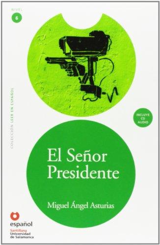 El Señor Presidente (ED11+CD) [The President (ED11+CD)] (Leer En Español) (Spanish Edition)