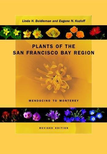 Plants of the San Francisco Bay Region: Mendocino to Monterey, Revised Edition