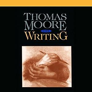 Thomas Moore on Writing Speech